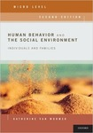 Human Behavior and the Social Environment, Micro Level: Individuals and Families by Katherine S. Van Wormer