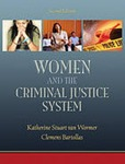 Women and the Criminal Justice System by Katherine S. Van Wormer and Clemens Bartollas