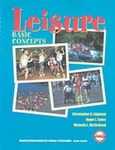 Leisure: Basic Concepts by Christopher R. Edginton, Roger L. Coles, and Michelle L. McClelland
