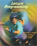 Leisure Programming: A Service-Centered and Benefits Approach by Christopher R. Edginton, Carole J. Hanson, Susan Edginton, and Susan D. Hudson