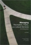 Managing Recreation, Parks, and Leisure Services: An Introduction