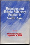 Religious and Ethnic Minority Politics in South Asia by Dhirendra K. Vajpeyi and Yogendra K. Malik