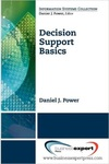 Decision Support Basics by Daniel Power