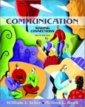 Communication: Making Connections by William J. Seiler and Melissa L. Beall