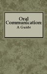 Oral Communication: A Guide by Melissa L. Beall