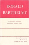 Donald Barthelme: A Comprehensive Bibliography and Annotated Secondary Checklist
