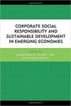 Corporate Social Responsibility and Sustainable Development in Emerging Economies by Dhirendra K. Vajpeyi and Roopinder Oberoi