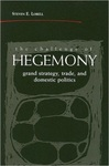The Challenge of Hegemony: Grand Strategy, Trade, and Domestic Politics by Steven E. Lobell