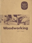 Woodworking by Willis H. Wagner