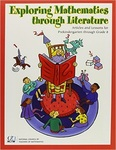Exploring Mathematics Through Literature: Articles and Lessons for Prekindergarten Through Grade 8 by Diane Thiessen