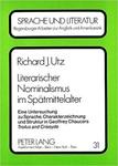 Literarischer Nominalismus im Spätmittelalter: Eine Untersuchung zu Sprache, Charakterzeichnung und Struktur in Geoffrey Chaucers Troilus and Criseyde by Richard Utz