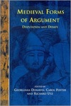 Medieval Forms of Argument: Disputation and Debate by Georgiana Donavin, Carol Poster, and Richard Utz