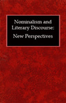 Nominalism And Literary Discourse: New Perspectives
