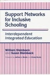 Support Networks for Inclusive Schooling: Interdependent Integrated Education by William Stainback and Susan Stainback
