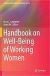 Handbook on Well-Being of Working Women by Mary L. Connerley and Jiyun Wu