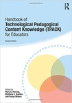 Handbook of Technological Pedagogical Content Knowledge (TPACK) for Educators by Mary C. Herring, Matthew J. Koehler, and Punya Mishra