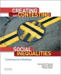 Creating and Contesting Social Inequalities: Contemporary Readings by Carissa M. Froyum, Katrina Bloch, and Tiffany Taylor