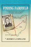 "Finding Fairfield: The Behind the Scenes Story of ""Ain't No Harm to Kill the Devil"" by Jeffrey S. Copeland"