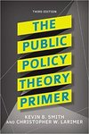 Public Policy Theory Primer by Christopher W. Larimer and Kevin B. Smith
