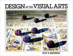 Design in the Visual Arts by Roy R. Behrens