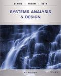 Systems Analysis and Design by Roberta Roth, Barbara Haley Wixon, and Alan Dennis