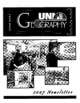 Geography Newsletter, 2006-2007 by University of Northern Iowa. Department of Geography.