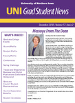 UNI Grad Student News, v17n2, December 2018 by University of Northern Iowa. Graduate College.