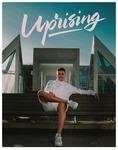 Uprising: A New NISG Magazine by University of Northern Iowa