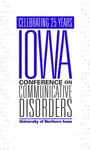 Iowa Conference on Communicative Disorders [Program, 2016] by Iowa Conference on Communicative Disorders
