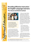 Providing Effective Instruction for English Language Learners: The School and District Context