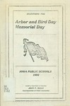 Selections for Arbor and Bird Day, Memorial Day by Iowa. Dept. of Education
