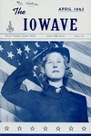 The IOWAVE [class magazine], April 1943 by United States. Naval Reserve. Women's Reserve.