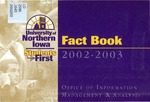 University of Northern Iowa Fact Book, 2002-2003 by University of Northern Iowa