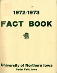 University of Northern Iowa Fact Book, 1972-1973 by University of Northern Iowa
