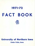 University of Northern Iowa Fact Book, 1971-1972 by University of Northern Iowa