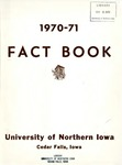 University of Northern Iowa Fact Book, 1970-1971 by University of Northern Iowa