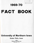 University of Northern Iowa Fact Book, 1969-1970 by University of Northern Iowa