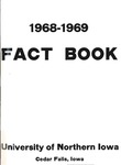 University of Northern Iowa Fact Book, 1968-1969 by University of Northern Iowa