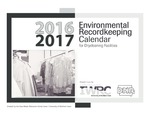 Environmental Recordkeeping Calendar for Drycleaning Facilities by Iowa Waste Reduction Center and Iowa. Department of Natural Resources
