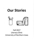 Fall 2017, UNI Literacy Clinic Anthology by University of Northern Iowa