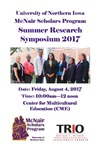 McNair Scholars Summer Research Symposium [Program] 2017 by McNair Scholars Program (University of Northern Iowa).