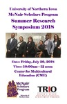 McNair Scholars Summer Research Symposium [Program] 2018 by McNair Scholars Program (University of Northern Iowa).