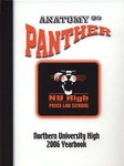 2006 Anatomy of a Panther by Northern University High School