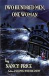 Two Hundred Men, One Woman by Nancy Price