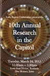 10th Annual Research in the Capitol [Program], March 24, 2015 by University of Northern Iowa. University Honors Program., Iowa State University. Honors Program., and University of Iowa. Honors Program.