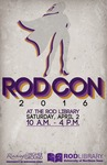 RodCon, Flier, 2016 by University of Northern Iowa