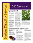 Student Disability Services Campus Newsletter, April 2012 by University of Northern Iowa. Office of Student Disability Services.