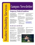 Student Disability Services Campus Newsletter, Fall 2013 by University of Northern Iowa. Office of Student Disability Services.