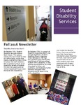 Student Disability Services Newsletter, Fall 2016 by University of Northern Iowa. Office of Student Disability Services.