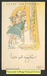 [085a] Votes for Women: Let's pull together! [front] by National Woman Suffrage Publishing Company